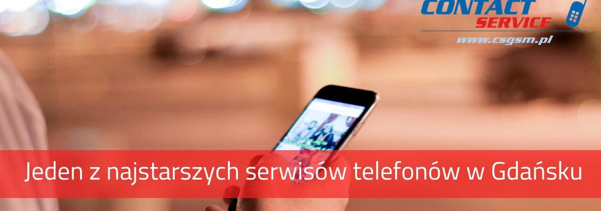 Jeden z najstarszych serwisów telefonów w Gdańsku